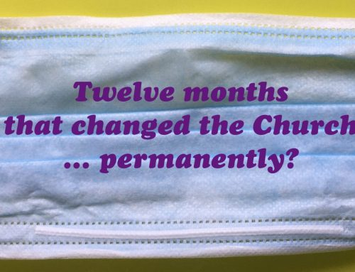 How Covid-19 may have Changed the Church Forever!